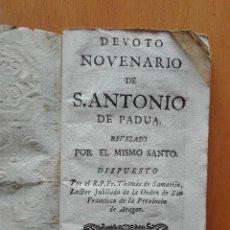 Libros antiguos: DEVOTO NOVENARIO DE S. ANTONIO DE PADUA REVELADO POR EL MISMO…POR THOMAS DE SAMARTIN . CA 1746-80. Lote 121162963