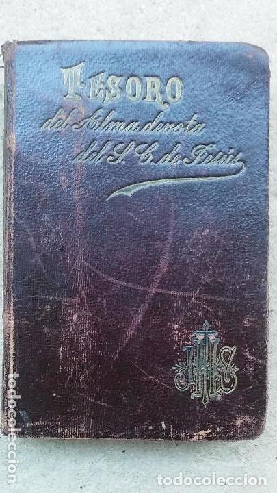 LIBRO TESORO DEL ALMA DEVOTA... AÑO 1897 . TAPAS EN PIEL (Libros Antiguos, Raros y Curiosos - Religión)