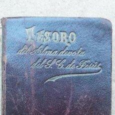 Libros antiguos: LIBRO TESORO DEL ALMA DEVOTA... AÑO 1897 . TAPAS EN PIEL. Lote 121404395