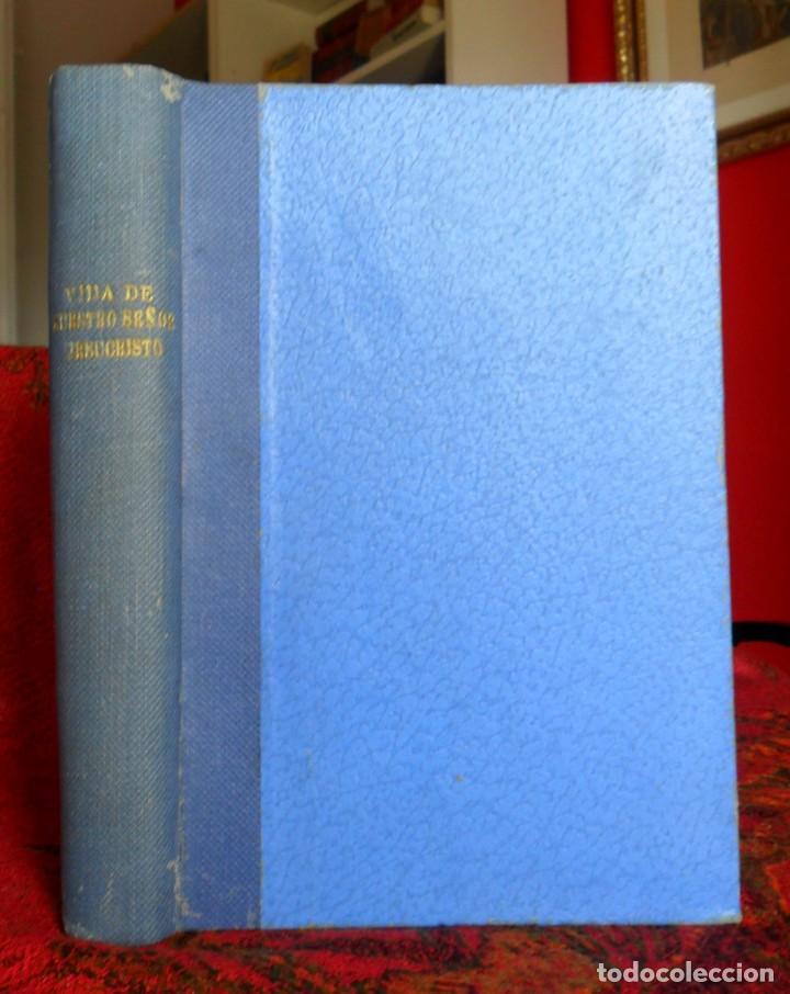 Libros antiguos: Vida De Nuestro Señor Jesucristo. Remigio Vilariño Ugarte. Bilbao 1927. - Foto 2 - 121461943