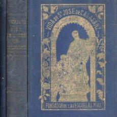 Libros antiguos: TIMON DAVID : VIDA DE SAN JOSÉ DE CALASANZ (ZARAGOZA, 1905). Lote 121490507