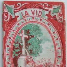 Libros antiguos: LA VID SEGÚN EL CORAZÓN DE DIOS - BARCELONA LIBRERÍA SUBIRANA AÑO 1876. Lote 122104471