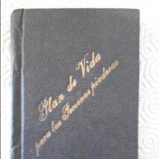 Libros antiguos: LA SANTIDAD AUN EN EL SIGLO O PLAN DE VIDA PARA LAS PERSONAS PIADOSAS. POR EL R. P. MARCOS SECHAND. . Lote 122289059