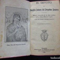 Libros antiguos: EL DEVOTO DE NUESTRA SEÑORA DEL PERPETUO SOCORRO. 1909.. Lote 122294555