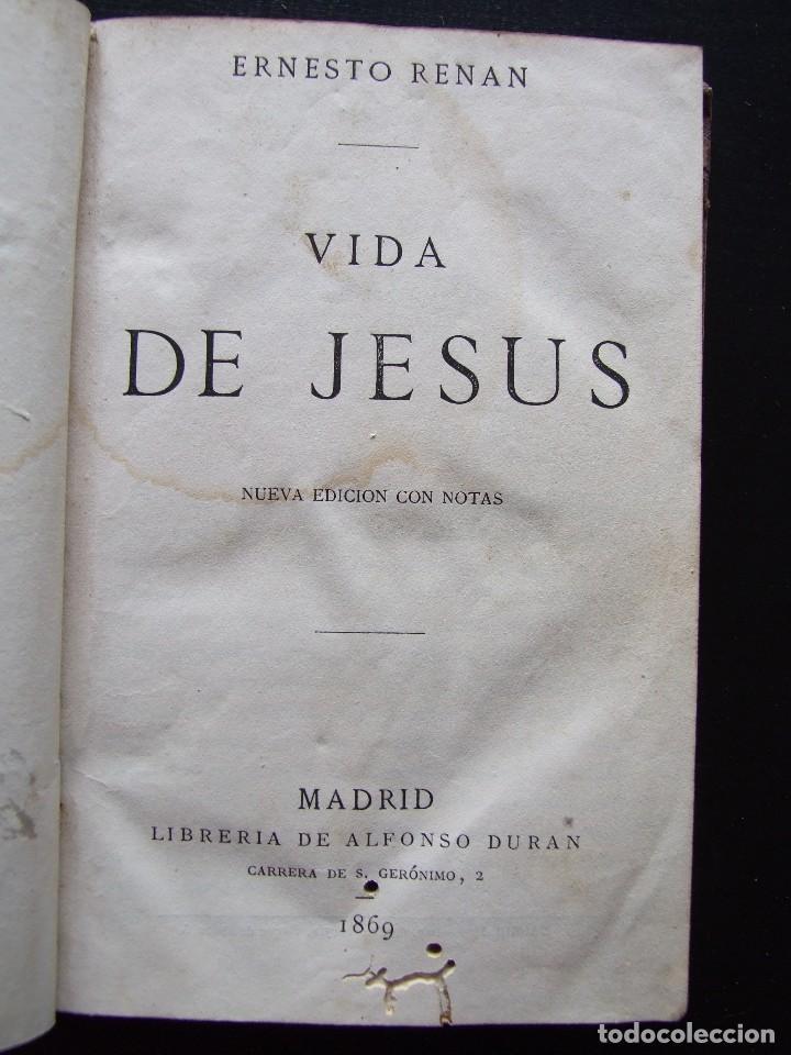 VIDA DE JESÚS. ERNESTO RENAN. 1869. (Libros Antiguos, Raros y Curiosos - Religión)