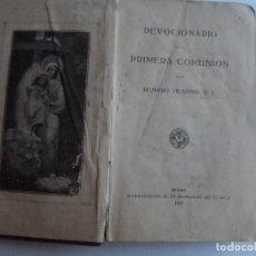 Libros antiguos: DEVOCIONARIO DE LA PRIMERA COMUNION POR REMIGIO VILARIÑO S.J. 1927 . Lote 122752223