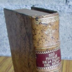 Libros antiguos: FIGURAS DE LA PASION DEL SEÑOR - OBRAS COMPLETAS DE GABRIEL MIRO // VOL - XVI .1928. Lote 122830535