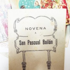 Libros antiguos: NOVENA A SAN PASCUAL BAILON. Lote 137127106