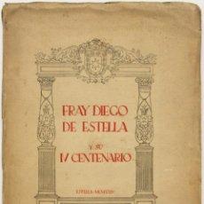 Libros antiguos: FRAY DIEGO DE ESTELLA Y SU IV CENTENARIO. ESTELLA, 1924.. Lote 123144515