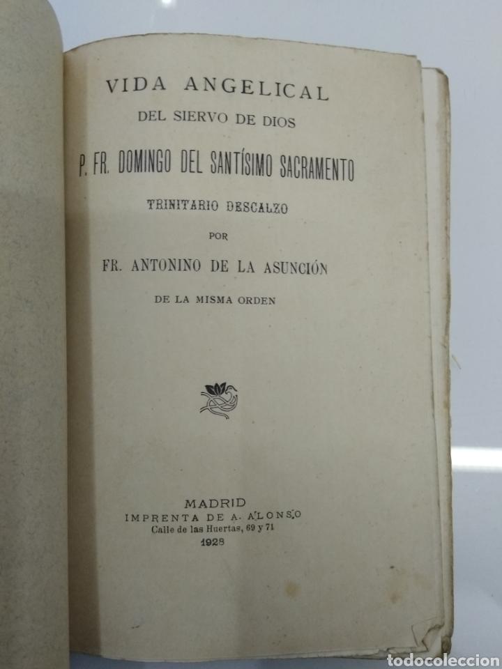Libros antiguos: VIDA ANGELICAL DEL SIERVO DE DIOS P. FR. DOMINGO DEL SANTISIMO SACRAMENTO TRINITARIO 1928 - Foto 2 - 123261300