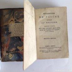 Libros antiguos: PENSAMIENTOS DE PASCAL SOBRE LA RELIGIÓN. TRADUCIDO POR D.ANDRES BOGGIERO. 2ªEDICION.1805. Lote 124300159