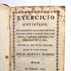 Libros antiguos: EXERCICIO COTIDIANO DE DIFERENTES ORACIONES Y DEVOCIONES .MADRID 1825. -10X15 CM-LIBRO RELIGION- . Lote 124446203