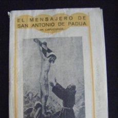 Libros antiguos: JML RELIGION EL MENSAJERO DE SAN ANTONIO DE PADUA PP CAPUCHINOS, ZARAGOZA SEPTIEMBRE 1942. VER FOTOS. Lote 124530047
