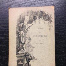 Libros antiguos: VIDA DE S. IGNACIO DE LOYOLA, NIEREMBERG, P. JUAN EUSEBIO DE, 1884. Lote 124605839
