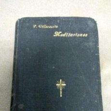 Libros antiguos: MEDITACIONES Y EJERCICIOS ESPIRITUALES PARA TENER ORACIÓN MENTAL -- TOMÁS DE VILLACASTIN -- 1926. Lote 125021763