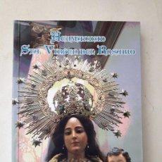 Libri antichi: HERMANDAD VIRGEN DEL ROSARIO FUENTE ÁLAMO DE MURCIA - 1716. EDITA: PARROQUIA DE SAN AGUSTIN . Lote 125102667