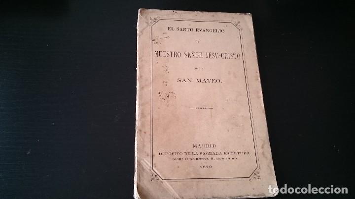 EL SANTO EVANGELIO DE NUESTRO SEÑOR JESUCRISTO SEGÚN SAN MATEO - MADRID 1870 (Libros Antiguos, Raros y Curiosos - Religión)