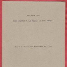 Libros antiguos: SAN ISIDORO Y LA REGLA DE SAN BENITO JOSE JANINI,PBRO.BARCELONA 2 PAGINAS LR4787. Lote 125259411