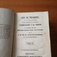 Libri antichi: GUÍA DE PECADORES. TOMO II. LUÍS DE GRANADA. 1851.. Lote 125268335