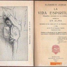 Libros antiguos: ELISABETH LESEUR : LA VIDA ESPIRITUAL (POLIGLOTA, 1926). Lote 194780842