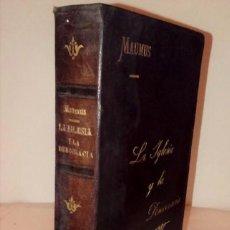 Libros antiguos: LA IGLESIA Y LA DEMOCRACIA. HISTORIA Y CUESTIONES SOCIALES. 1893 .. Lote 125826735