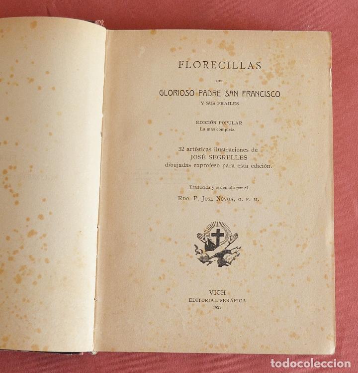 Libros antiguos: FLORECILLAS DE SAN FRANCISCO - ILUSTRACIONE JOSE SEGRELLES - VICH EDITORIAL SERIGRAFICA - 1927 - Foto 2 - 126251363