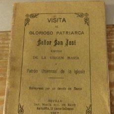 Libros antiguos: SEVILLA, 1917, VISITA AL GLORIOSO PATRIARCA SEÑOR SAN JOSE, 20 PAGINAS. Lote 126281967