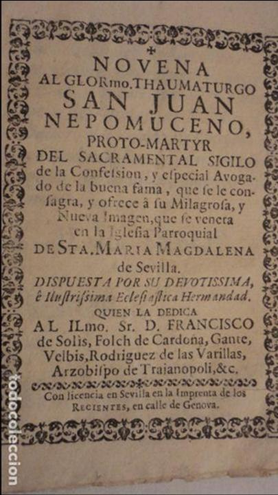 Libros antiguos: NOVENA.SAN JUAN NEPOMUCENO.PARROQUIA STA.MARIA MAGDALENA.SEVILLA SIGLO XVIII.FRANCISCO DE SOLIS - Foto 2 - 127593403