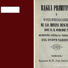 Libros antiguos: REGLA PRIMITIVA Y CONSTITUCIONES DE LAS MONJAS DESCALZAS DE LA ORDEN DE NUESTRA SEÑORA... 1853.. Lote 127629295