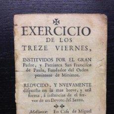 Libros antiguos: EXERCICIO DE LOS TREZE VIERNES, SAN FRANCISCO DE PAULA, 1747. Lote 127761171