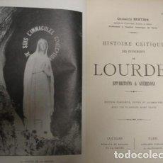 Libros antiguos: LOURDES APPARITIONS ET GUÉRISONS HISTOIRE CRITIQUE 1913 - PORTAL DEL COL·LECCIONISTA *****. Lote 128335195