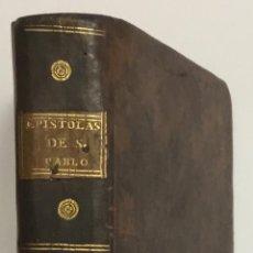 Libros antiguos: EPISTOLAS DE S. PABLO APOSTOL PARAFRASEADAS, TRADUCIDAS DE LA LENGUA TOSCANA Á LA CASTELLANA POR DON. Lote 123271183
