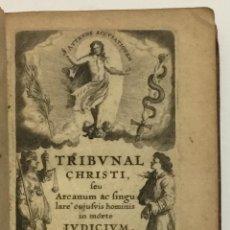 Libros antiguos: TRIBUNAL CHRISTI, SEU ARCANUM AC SINGULARE CUJUSVIS HOMINIS IN MORTE IUDICIUM. - DREXEL, JEREMÍAS.. Lote 123182843