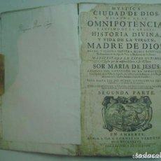 Libros antiguos: SOR MARIA DE JESUS.MYSTICA CIUDAD DE DIOS.1736. SEGUNDA PARTE.GRAN FOLIO.PERGAMINO. Lote 128520075