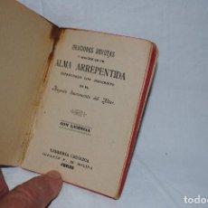 Libros antiguos: ORACIONES DEVOTAS , ALMA ARREPENTIDA .. Lote 128557935