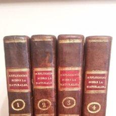 Libros antiguos: REFLEXIONES SOBRE LA NATURALEZA, 1794.. Lote 128568519