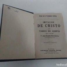 Libros antiguos: IMITACIÓN A CRISTO POR TOMAS DE KEMPIS TRAS P JUAN EUSEBIO NIEREMBERG 1876 SATURNINO CALLEJA. Lote 128577039
