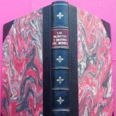 Libros antiguos: LIBRO SIG. XIX,LAS PROFECIAS DEL MUNDO,AÑO1871,PREDICCION,CATASTROFES DEL MUNDO.ASTROLOGIA OCULTISMO. Lote 121438091