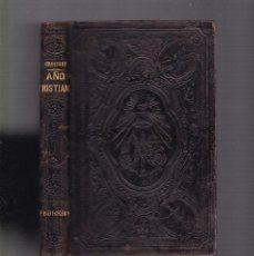 Libros antiguos: AÑO CRISTIANO - FEBRERO - JUAN CROISSET - BARCELONA 1882. Lote 128997799