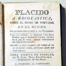 Libros antiguos: JAMIN, D., MONGE BENEDICTINO - PLACIDO A ESCOLASTICA SOBRE EL MODO DE PORTARSE EN EL MUNDO EN LO PER. Lote 129405694