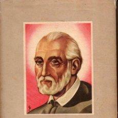 Libros antiguos: ATANASIO CANATA : EL EDUCADOR CATÓLICO SEGÚN SAN JOSÉ DE CALASANZ (GALA, 1943). Lote 129698555