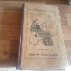 Libros antiguos: VIDA DE SANTA GERTRUDIS 1913. Lote 129720211