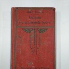 Libros antiguos: OCTAVIA Y UNA PARIENTE POBRE. MADAME BOURDON. APOSTOLADO DE LA PRENSA MADRID 1920. TDK351. Lote 130480538