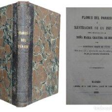 Libros antiguos: FLORES DEL PARAISO O ILUSTRACION DE LA INFANCIA / ROBUSTIANA ARMIÑO DE CUESTA. JOSÉ CUESTA, 1860.. Lote 130489278