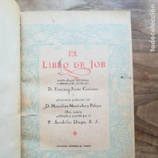 Libros antiguos: EL LIBRO DE JOB - CAMINERO, FRANCISCO JAVIER (TRADUCT.) MADRID, VOLUNTAD, 1923.. Lote 130658030