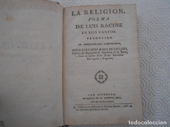 Libros antiguos: LA RELIGION. POEMA DE LUIS RACINE EN SEIS CANTOS TRADUCIDO EN ENDECASILABOS CASTELLANOS POR D. BERNA - Foto 2 - 130921804