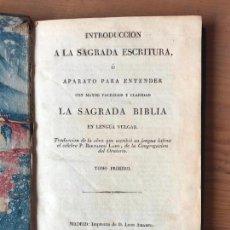 Libros antiguos: INTRODUCCION A LA SAGRADA ESCRITURA - TOMO PRIMERO 1825 - P, BERNARDO LAMY - IMPRENTA LEON AMARITA. Lote 131074876