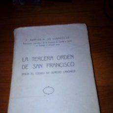 Libros antiguos: LA TERCERA ORDEN DE SAN FRANCISCO. . P. AGAPITO M DE SOBRADILLO. 1935. EST11B4. Lote 131237495