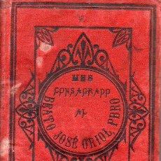 Libros antiguos: MES CONSAGRADO AL BEATO JOSÉ ORIOL, PBRO. DE LA IGLESIA PARROQUIAL DE Nª SRA. DEL PINO (1888). Lote 131277807
