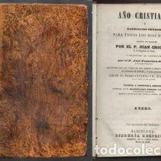 Libros antiguos: AÑO CRISTIANO 1853, EJERCICIOS DEVOTOS PARA TODOS LOS DIAS DEL AÑO - ENERO - CROISSET, JUAN.. Lote 131291267